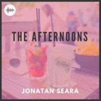 Jonatan Seara The Afternoons