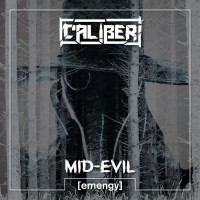 Caliber (can) Mid-Evil