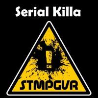 Stmpgvr Serial Killa