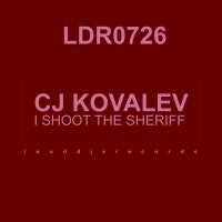 Cj Kovalev I Shoot The Sheriff