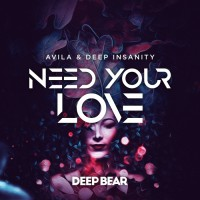 Avila, Deep Insanity Need Your Love