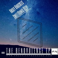 Nkuly Knuckles & Sweetronic Deep The Benovulence EP