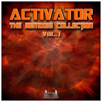 Activator The Remixes Collection Vol 1
