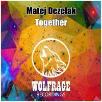 Matej Dezelak Together