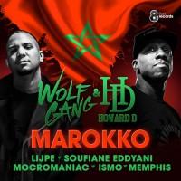 Wolfgang & Howard D Feat Lijpe, Ismo, Mocromaniac & Memphis, Soufiane Eddyani Marokko
