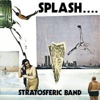 Stratosferic Band Splash...