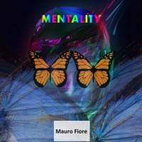 Mauro Fiore Mentality