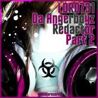 Da Angerboyz Redactor Part 2