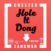 Sandman, Chester Hole It Dong