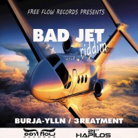 Free Flow Records, Burja Ylln, 3reatment Bad Jet Riddim