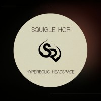 Hyperbolic Headspace Squigle Hop