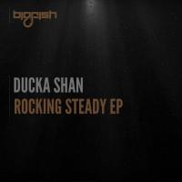 Ducka Shan Rocking Steady EP