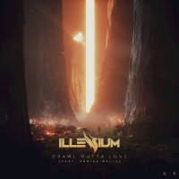 Illenium Feat Annika Wells Crawl Outta Love