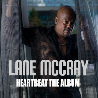 Lane McCray Heartbeat: The Album