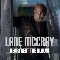 Lane McCray Heartbeat: The Album