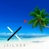 JSilver Can't Get You Outta My Heart