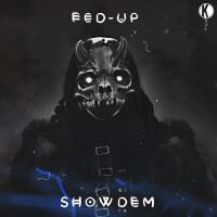 Fed-up Showdem
