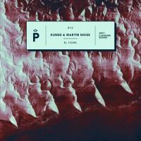Kunde & Martin Noise El Tigre