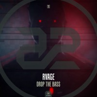 Rvage Drop The Bass