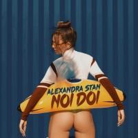 Alexandra Stan Noi Doi
