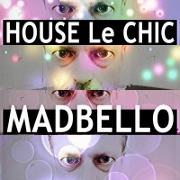Madbello House Le Chic