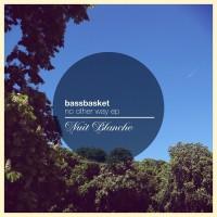 Bassbasket No Other Way EP