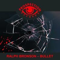 Ralph Bronson Bullet
