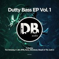 Too Greezey, Konz, Rms, K Jah, Brockout, Skaylz & The Junk-e Dutty Bass Vol 1