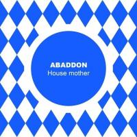 Abaddon House Mother