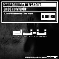 Sanctorium & Deepshout Ghost Division
