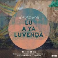 Witty Manyuha / Fresh Prince Lu A Ya Luvenda (Remixes)