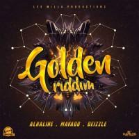 Alkaline, Mavado, Deizzle Golden Riddim