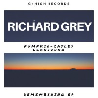 Richard Grey Remembering EP