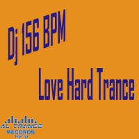 Dj 156 Bpm Love Hard Trance