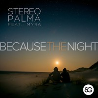 Stereo Palmer Feat Myra Because The Night