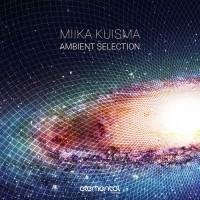 Miika Kuisma Ambient Selection