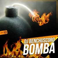 Dj Benchuscoro Bomba