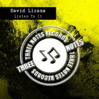 David Lizana Listen To It