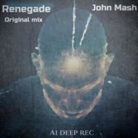John Mash Renegade