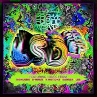 Ironlung, D-minus, K Motionz, Danger, Lbs LSD