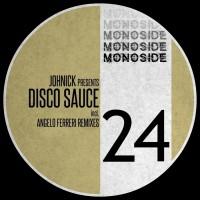 Johnick JohNick Presents DISCO SAUCE