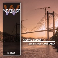 MonXo Soulful feat. Angie Brown I Love It