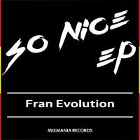 Fran Evolution So Nice EP