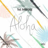 The Paradise Feat Madison Aloha