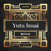Yuta Imai Watch Me
