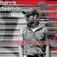 Harris Deeman Summer Dream