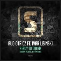 Audiotricz Feat Ivar Lisinski Ready To Dream