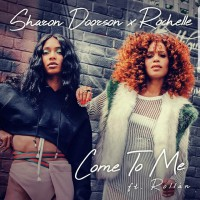 Sharon Doorson & Rochelle feat. Rollan Come To Me