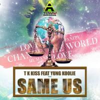 Tk Kiss, Ubique Muzyk Same Us