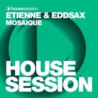 Eddsax, Etienne Mosaique
